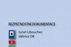 Tunel Libouchec - bezpečnostní dokumentace